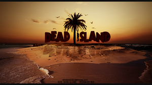 Real Dead Island by AFX-Designs