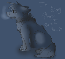 Please Come Back To Me... by ColoredShepherd