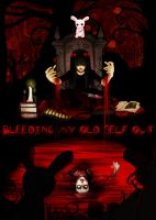 Bleeding My Old Self Out by BlackSylph