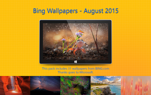 Bing Wallpapers - August 2015 by Misaki2009