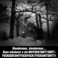 Slenderman Theme Song by TheClawTheySay