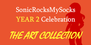 SRMS YEAR 2 -ART COLLECTION- by SonicRocksMySocks