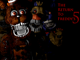 The Return To Freddy's 5 by bongo-models