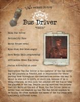 Bus Driver Bio File1 by HexZombies