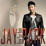 Jay Park - Know Your Name by AHRACOOL
