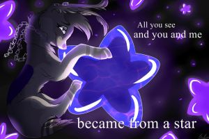 All you see and you and me became from a star... by ZorriFox
