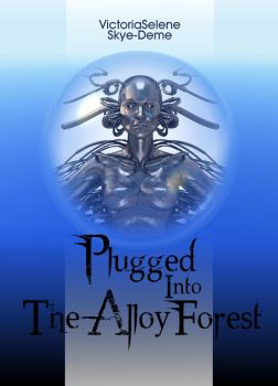 Plugged Into The Alloy Forest Cover - 1 by stefanparis