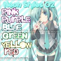 Neon Styles O2 by MikuuChaan