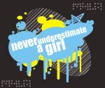 Never Underestimate A Girl by crackomylz
