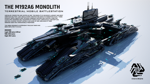 M192A6 Monolith Terrestrial Mobile Battlestation by Duskie360