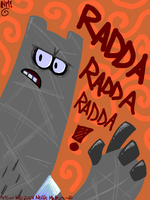 RADDA RADDA RADDA by spookydoom