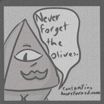 Never Forget the Olives by OooWeeklyMagazine