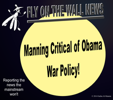 Manning Critical of Obama's War Policy! by IAmTheUnison