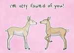 I'm Very Fawn-d of You by tinylaughs