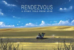 Rendezvous: a story told from afar by miguemaru