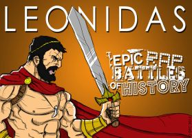 Epic Rap Battles of History Leonidas by Twinsvega