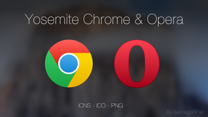 Yosemite Chrome and Opera by SantiagoRPan