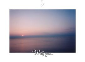 With you... by maerope