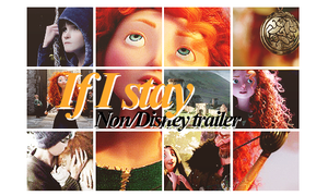 If I stay | Non/Disney trailer by ohstayclassy