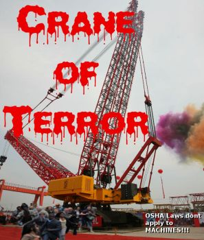 Crane of Terror by TheWesInAwesome