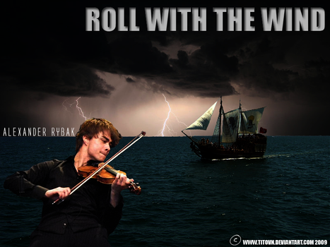 Roll with the Wind - Rybak by Titovn