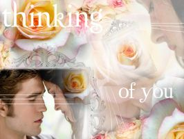 Thinking Of You Bella Edward by TheSearchingEyes