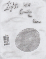 Lights Will Guide You Home by AWolfByAnyOtherName