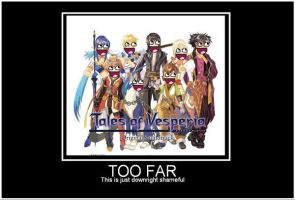 AWESOME VESPERIA - TOO FAR by blackened-shadow