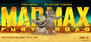 Mad Max Parody Poster by SteamMouse