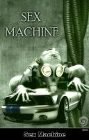Sex Machine by Trash63