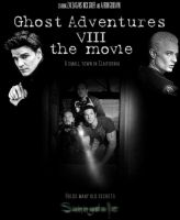 Ghost Adventure Movie VIII by tr4br
