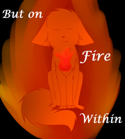 :C: Fire Within by Alysaya