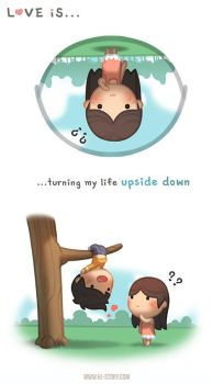 Love is... Turning My World Upside Down by hjstory
