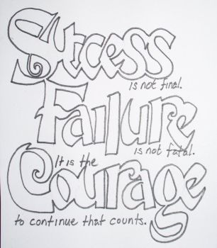 Success is Not Final by attemptanything