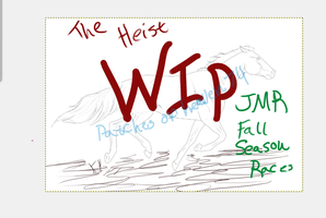 heist JMR races wip by patchesofheaven74