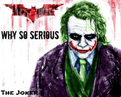 Why so Serious by jokercrazy