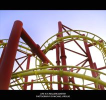 Life Is A Roller Coaster by MIKEYV13