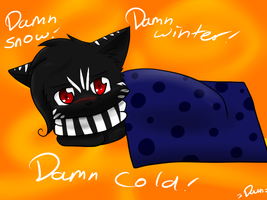 Damn cold by Dawnkitty