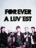 Forever a LUV'EST by NileyJoyrus14