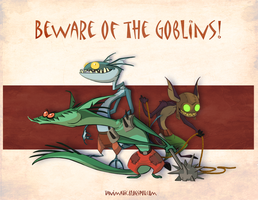 Beware of the Goblins by Tanimatic