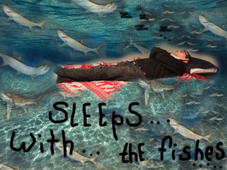 Sleeps With The Fishes2 by Pics-Enjoy