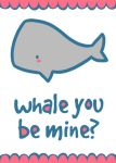 Whale you be mine? by themarvelgirl