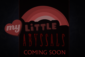 My Little Abyssals Promo by Rhanite