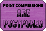 Postponed Point Commissions Badge by LevelInfinitum