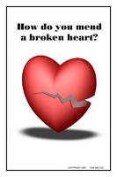 How do you mend a broken heart by TomWilcox