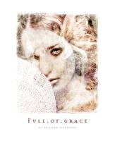 Full of Grace by trappedillusions