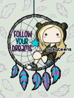 Follow Your Dreams by NickyToons