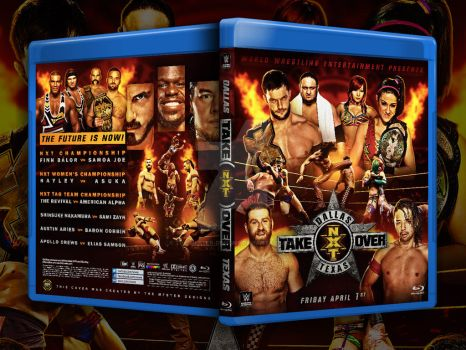 NXT Takeover Dallas Custom blu-ray cover by THE-MFSTER-DESIGNS