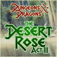 The Desert Rose Act III by saiyan-frost
