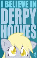 I Believe in Derpy Hooves by kevinbolk